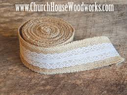 burlap and lace ribbon jute burlap lace ribbon church house woodworks