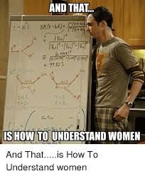 Funny Memes About Women - and that show to understand women funny meme on me me