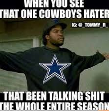 Cowboys Haters Memes - i always roll with the best fuck you cowboy haters jen my