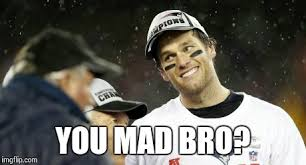 You Mad Bro Meme - don t be mad imgflip