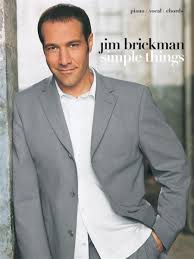 simple things jim brickman piano vocal chords book and more