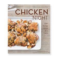 william sonoma black friday sale williams sonoma what u0027s for dinner chicken night cookbook