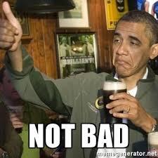 Not Bad Obama Meme - not bad thumbs up obama meme generator