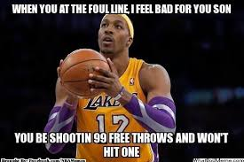 Dwight Howard Memes - free throws archives make every free throw