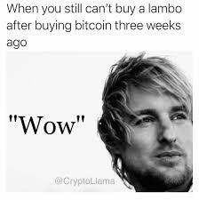 Owen Wilson Meme - owen wilson is your portfolio today bitcoin btc ethereum