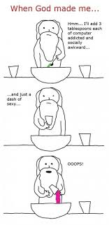 When God Made Me Meme - when god made me humour hilarious and stuffing