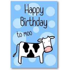 Cow Birthday Card Happy Birthday To Moo Birthday Card Not Another Bunch Of Flowers
