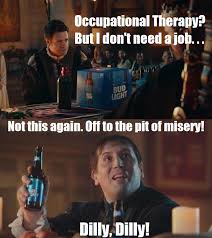 Therapist Meme - occupational therapy memes home facebook