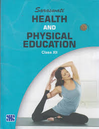 saraswati health and physical education class 12 buy saraswati