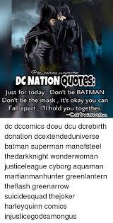 Batman Green Lantern Meme - cadc nation universe donation just for today don t be batman don t