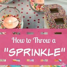 sprinkle baby shower throwing a baby sprinkle in 12 easy steps cafemom