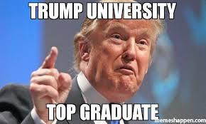 University Memes - trump university top graduate meme donald trump 43166 page 10
