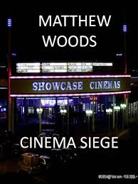 cinema siege cinema siege ebook matthew woods amazon co uk kindle store