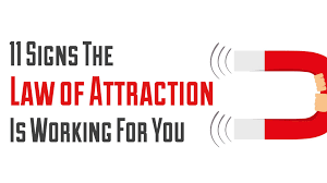 11 signs the law of attraction is working for you