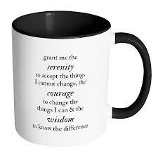 serenity prayer mug serenity prayer accent mug mental health mugs