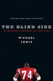 Watch The Blind Side Full Movie The Blind Side Evolution Of A Game By Michael Lewis