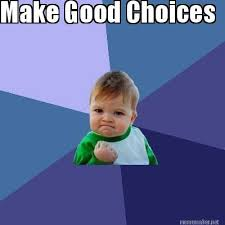 Meme Make - meme maker make good choices