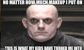 Motherhood Memes - image tagged in no sleep parenthood motherhood makeup don t work