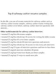example of cashier resume top8safewaycashierresumesamples 150723085704 lva1 app6892 thumbnail 4 jpg cb 1437641876