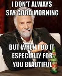 Morning People Meme - 20 funny good morning meme pictures graphics photos funnyexpo