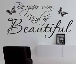 Beautiful Wall Stickers by Be Your Own Kind Of Beautiful Wall Art U2013 Wall Murals Ideas