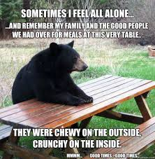Funny Feel Good Memes - sometimes i feel all alone and remember my family and the