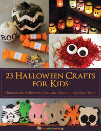 Halloween Arts Crafts by 23 Halloween Crafts For Kids Homemade Halloween Costume Ideas And