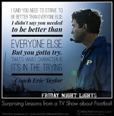 Tv Shows About Home Design by Inspirational Friday Night Light Quotes Friday Night Lights