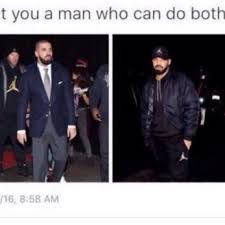 Side By Side Meme - drake has become a very good new meme a man who can do both