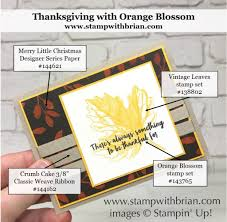 thanksgiving sentiment orange blossom for thanksgiving u2013 stamp with brian
