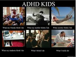 What I Think I Do Meme - adhd kids what my friends think i do what my mother thinks i do