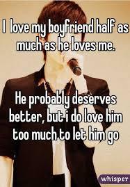 I Love My Boyfriend Meme - love my boyfriend half as much as he loves me he probably