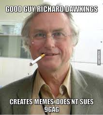 Meme Richard Dawkins - the creator of memes richard dawkins 9gag