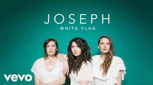 White Flag Meaning Joseph White Flag Official Lyric Video Youtube