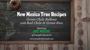 New Mexico travel link images New mexico true recipes joseph 39 s new mexican green chile relleno jpg