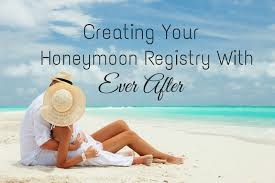 wedding vacation registry after a wedding creating your honeymoon