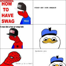 Spoderman Memes - spoderman sweg meme sweg best of the funny meme