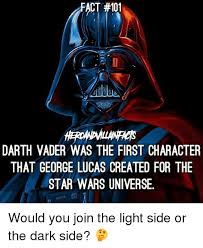 Vader Meme - act 101 darth vader was the first character that george lucas