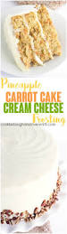 pineapple carrot cake with cream cheese frosting cookie dough