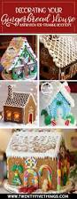 25 gingerbread house ideas tips and tricks twentyfive things