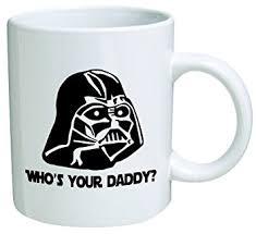 fathers day mug wars who s your s day coffee mug
