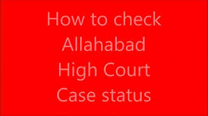 Allahabad High Court Lucknow Bench Judges Bench High Court Case Status Lucknow Bench Lucknow Bench