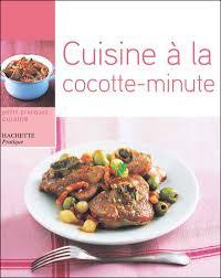 cocotte cuisine cuisine à la cocotte minute broché minouche pastier achat