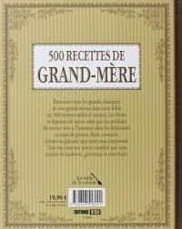 recette de cuisine de grand mere 500 recettes de grand mère 9782353558001 amazon com books