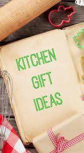 kitchen present ideas kitchen gift ideas everyone will for the holidays
