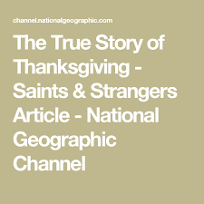 the true story of thanksgiving national geographic channel