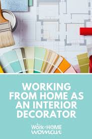 interior design work from home from home as an interior decorator