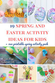 18 spring and easter activity ideas for young kids our printable