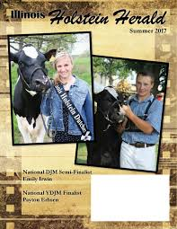 illinois holstein herald summer 2017 by illinois holstein herald