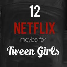birthday parties 12 netflix movies for tween girls romance
